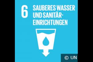 SDG 6 - Sauberes Wasser und Sanitäreinrichtungen